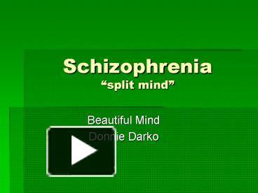 schizophrenia split mind