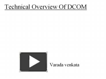 PPT – Technical Overview Of DCOM PowerPoint presentation