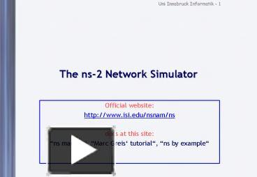 PPT – The ns2 Network Simulator PowerPoint presentation