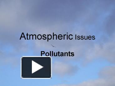 atmospheric issues 2