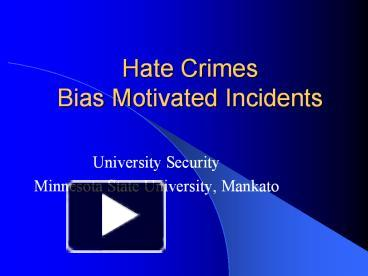 what is a hate crime what do crime data indicate about the prevalence of bias motivated crimes The fbi defines a hate crime (aka bias crime) hate crimes--or bias-motivated crimes--are defined as offenses motivated by hatred against a victim based on.