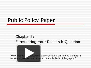 public policy paper Public policy term papers, essays and research papers available.
