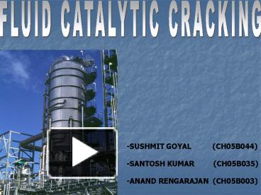 Ppt fluid catalytic cracking powerpoint presentation free to