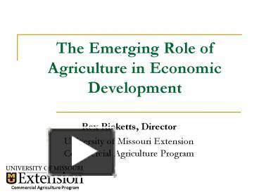 role of agriculture in economic development The role of agriculture in the economic development of bangladesh muhammed nazmul islam economic portrait of bangladesh after december 1971 bangladesh was expected to be a prosperous economy by eradication of poverty & utilization of political freedom to avail economic liberation.