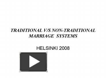 traditional marriage vs nontraditional marriage