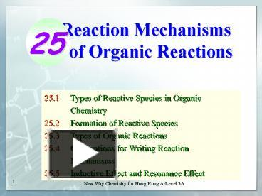 PPT – Reaction Mechanisms of Organic Reactions PowerPoint