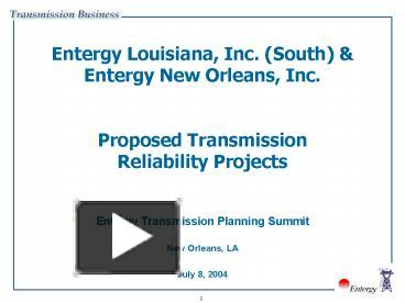 PPT – Entergy Louisiana, Inc' South PowerPoint presentation