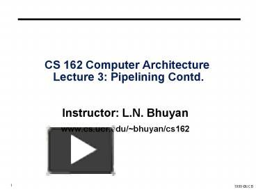 PPT – CS 162 Computer Architecture Lecture 3: Pipelining