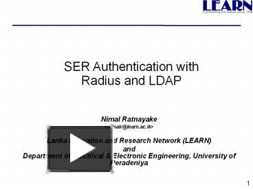 PPT – SER Authentication with Radius and LDAP PowerPoint