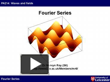 PPT – Fourier Series PowerPoint presentation | free to download - id