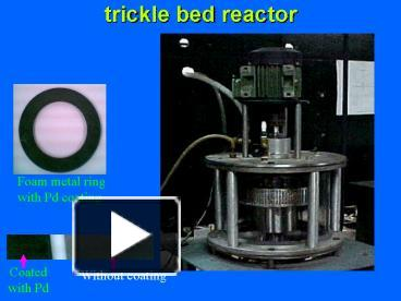 PPT – trickle bed reactor PowerPoint presentation | free to