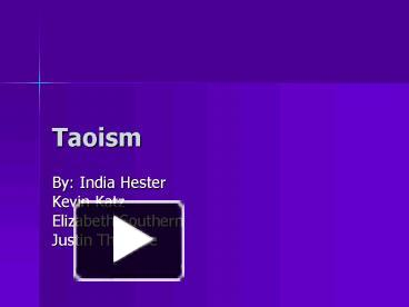 Ppt taoism powerpoint presentation free to view id 1bffaf ngqzn ccuart Choice Image