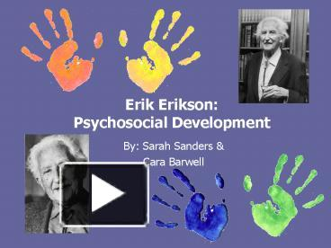 psychosocial development in early childhood essay Childhood social and personality development emerges through the interaction of social influences,  a context for the early development of conscience.