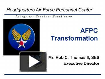 PPT – AFPC Transformation PowerPoint presentation | free to