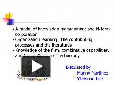 PPT A Model Of Knowledge Management And Nform Corporation Organization Learning The Contributing Proce PowerPoint Presentation