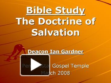 Ppt Bible Study The Doctrine Of Salvation Powerpoint Presentation