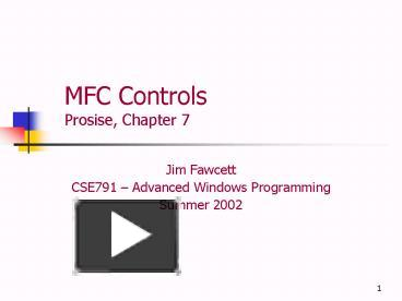PPT – MFC Controls Prosise, Chapter 7 PowerPoint presentation   free