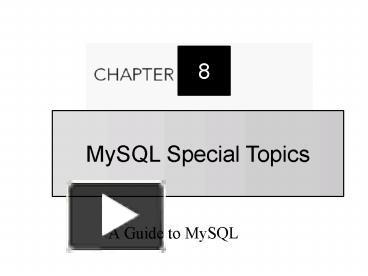 a guide to mysql ch 7