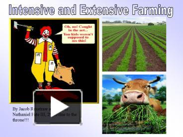 PPT – Intensive and Extensive Farming PowerPoint presentation | free