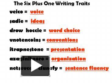 6 plus one traits of writing