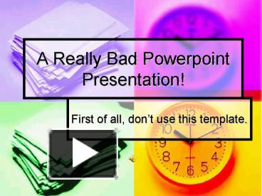 ppt a really bad powerpoint presentation powerpoint presentation free to download id 1d4422 zdc1z