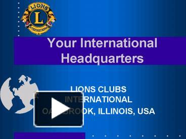PPT – LIONS CLUBS INTERNATIONAL PowerPoint presentation