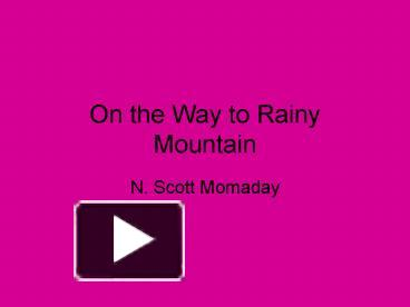 diction in the way to rainy mountain
