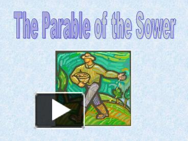 PPT – The Parable of the Sower PowerPoint presentation