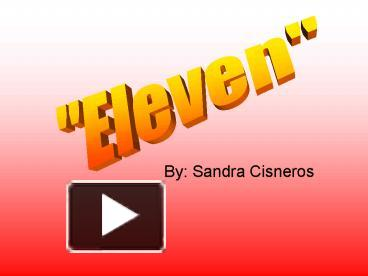 thesis statement for eleven by sandra cisneros college paper  thesis statement for eleven by sandra cisneros
