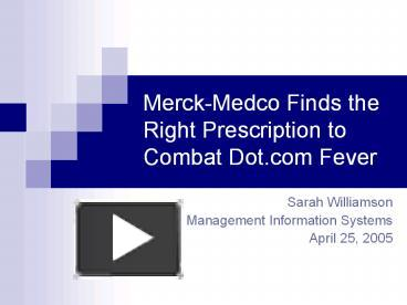 you decide merck s acquisition of medco