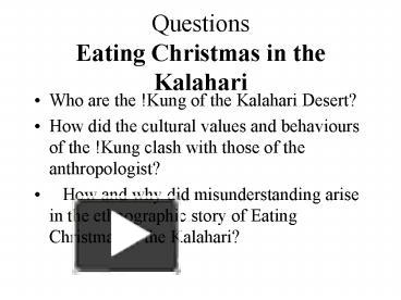 Eating Christmas In The Kalahari.Ppt Questions Eating Christmas In The Kalahari Powerpoint