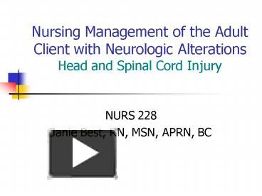 PPT – Nursing Management of the Adult Client with Neurologic