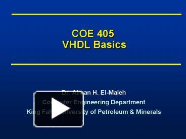 PPT – COE 405 VHDL Basics PowerPoint presentation   free to