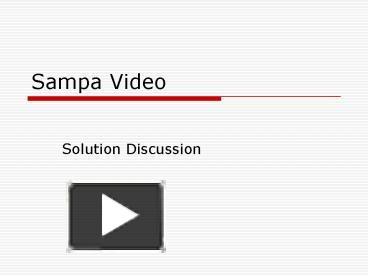 sampa video questions