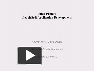 PPT – Final Project PeopleSoft Application Development