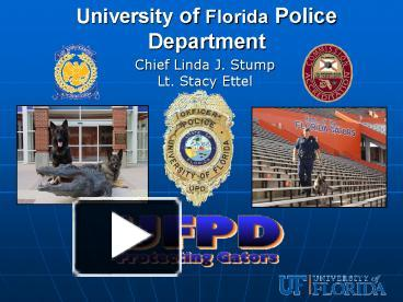 PPT University Of Florida Police Department PowerPoint Presentation