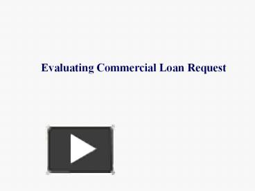 how to evaluate a commercial loan request
