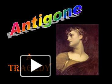 fear and pity in antigone a play by sophocles