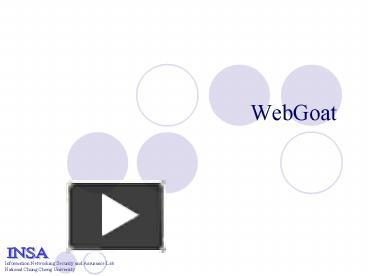 PPT – WebGoat PowerPoint presentation | free to download