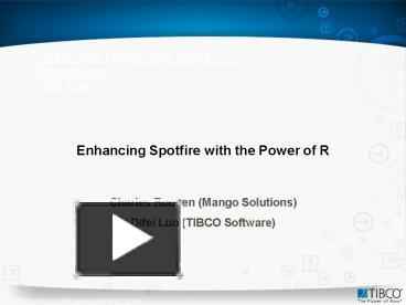 PPT – Enhancing Spotfire with the Power of R PowerPoint