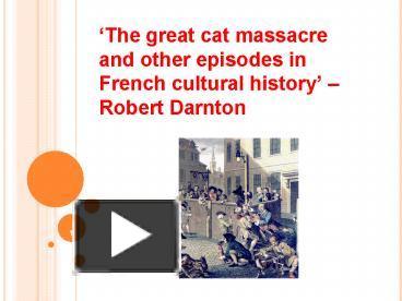 a description of the great cat massacre