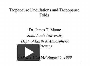 tropopause folding thesis The mcb development occurred during a period of tropopause folding in the upper level and moisture ms thesis, kyungpook national university, 80 pp.
