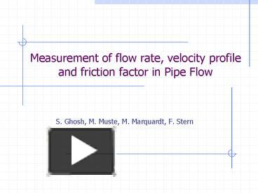 PPT – Measurement of flow rate, velocity profile and