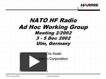 PPT – NATO HF Radio Ad Hoc Working Group Meeting 22002 3 5 Dec 2002