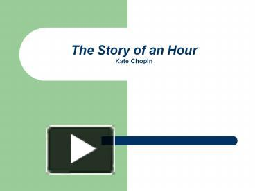 "an analysis of the character of mrs mallard in kate chopins short story the story of an hour Free essay: in the short story, ""the story of an hour,"" author kate chopin presents the character of mrs louis mallard she is an unhappy woman trapped in."