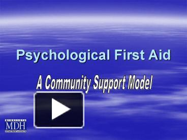 PPT – Psychological First Aid PowerPoint presentation | free