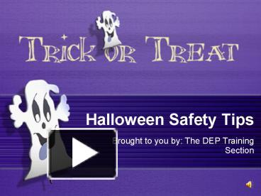 ppt halloween safety tips powerpoint presentation free to