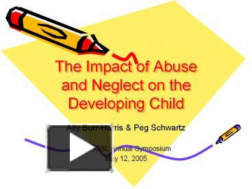 the impact of child abuse neglect on