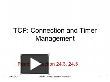 PPT – TCP: Connection and Timer Management PowerPoint presentation