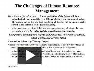 the challenges of human resource management The most common human resources issues include diversity, productivity, training, benefits, and outsourcing human resources must.